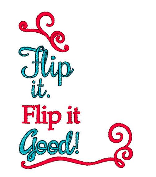Flip it Good (5x7)