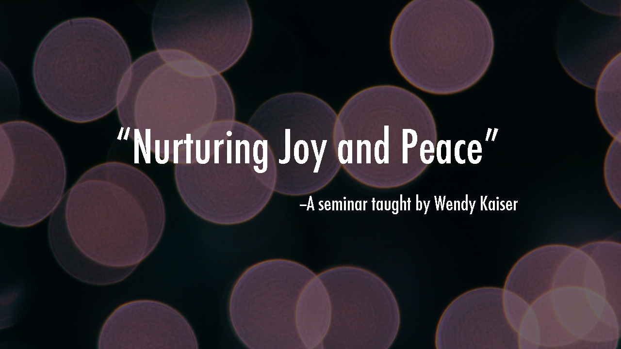 Nurturing Joy and Peace
