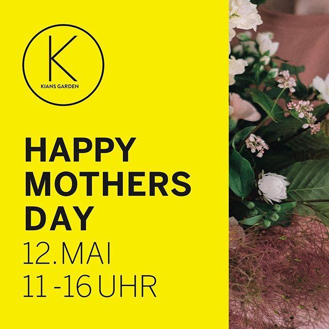 happy mothers day! #weareopen #fresh #flowers #sunday #flowershopping #kiansgarden #flower #bouquet #plants #blumenliebe #loveumom 😍