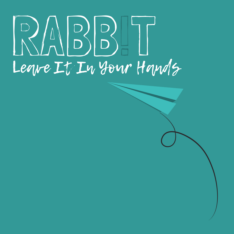 Rabbit_Leave It In Your Hands.png