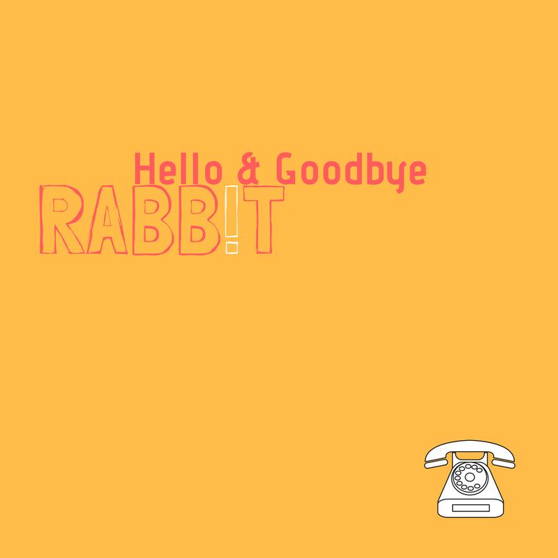 Rabbit_Hello & Goodbye.png