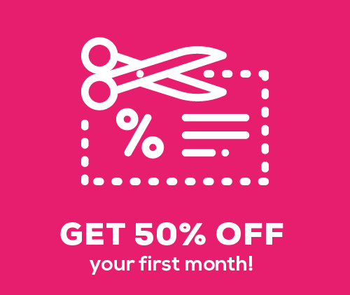 50% Off Your First Month