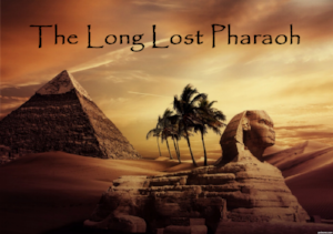 the long lost pharaoh.png
