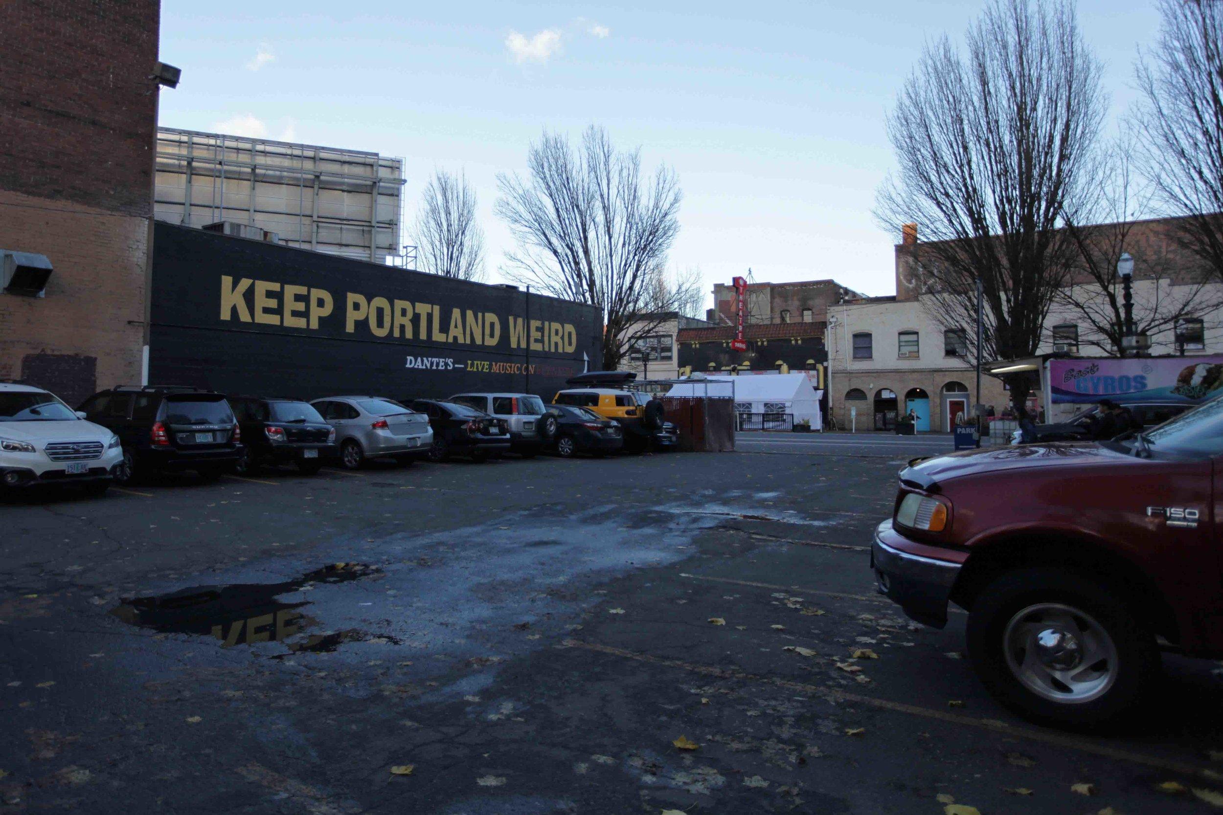 """Portland's unofficial slogan - """"Keep Portland Weird"""""""