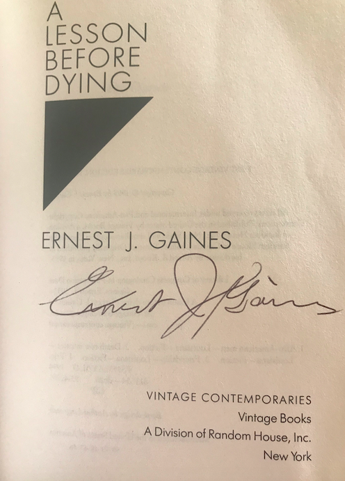 I couldn't pass up the opportunity to ask Dr. Gaines for his signature. I now have about 42 signed novels