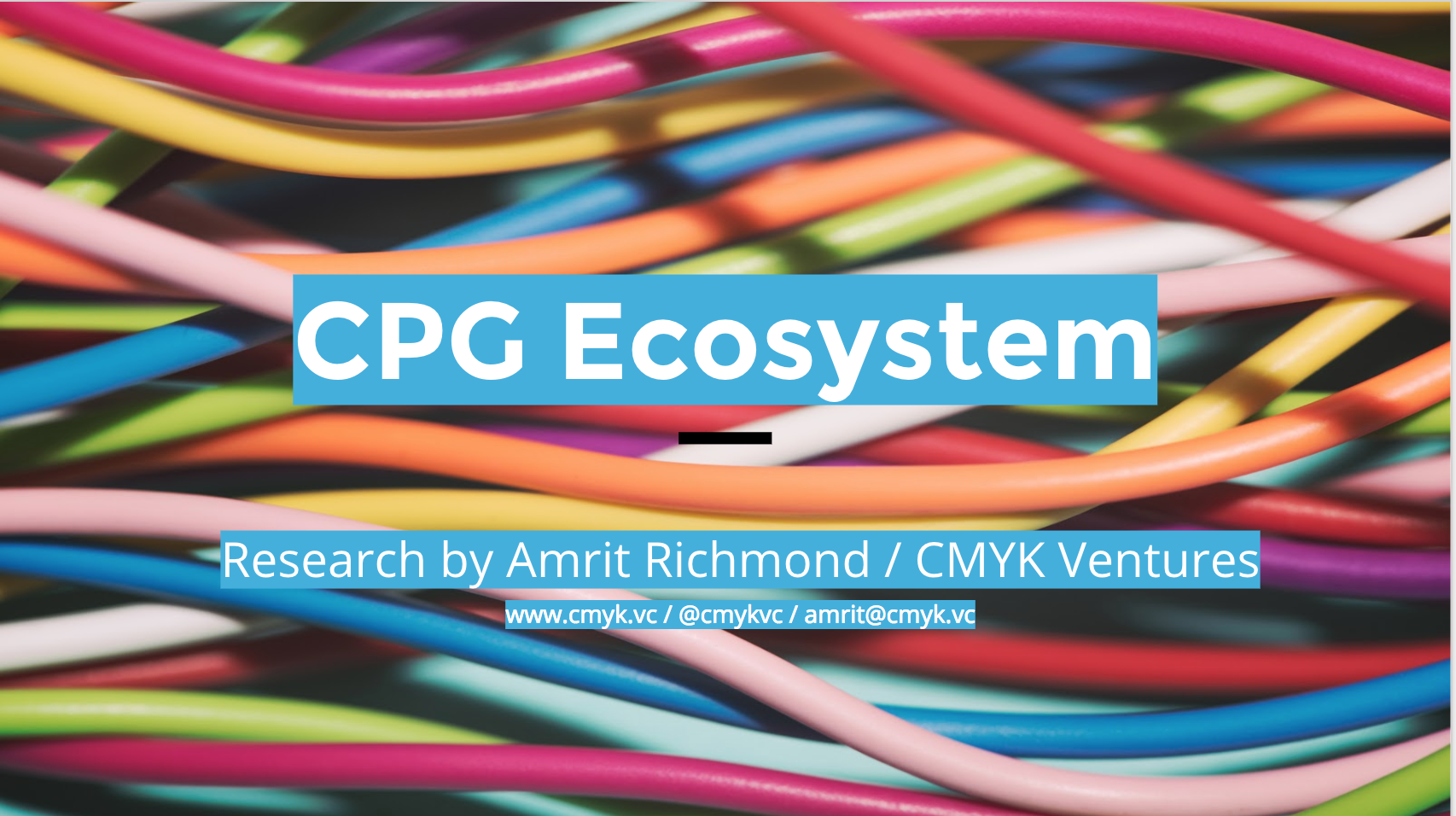 CPG Ecosystem Report - Our latest report includes 50+ pages of insights and analysis on emerging natural, organic, and direct-to-consumer CPGs, new consumer services, and related opportunities, challenges, distribution, investors, and trends.
