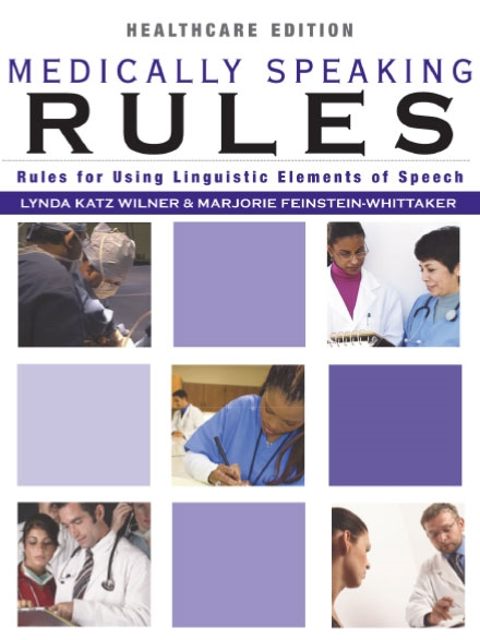 Medically Speaking Rules (Print)