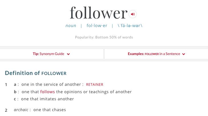 Follower Merriam Webster