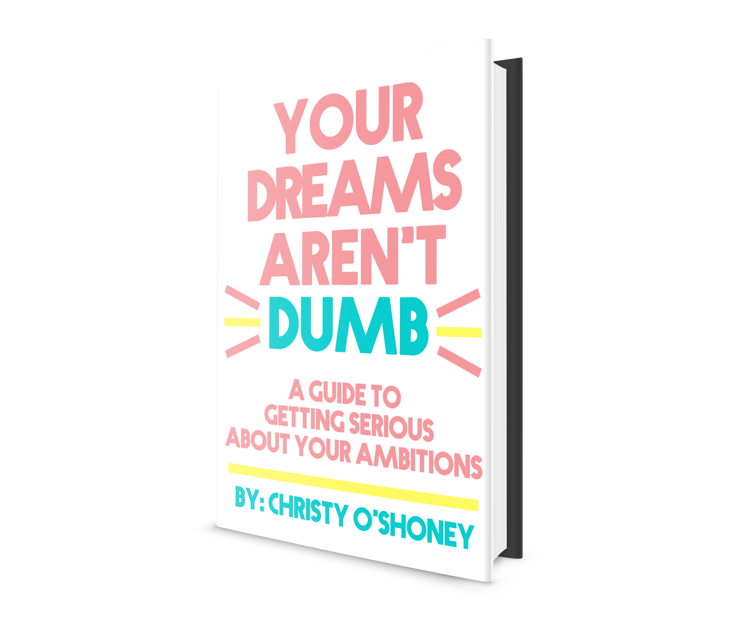 christy-oshoney-your-dreams-arent-dumb-book