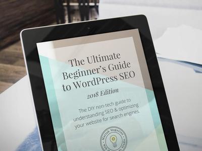 The Ultimate Beginner Guide to WordPress SEO ebook.jpg
