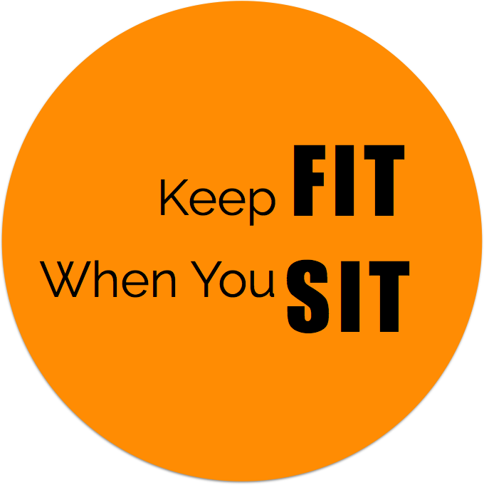 Keep Fit When You Sit