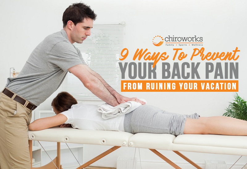 9 Ways To Prevent Your Back Pain From Ruining Your Vacation 2.jpg