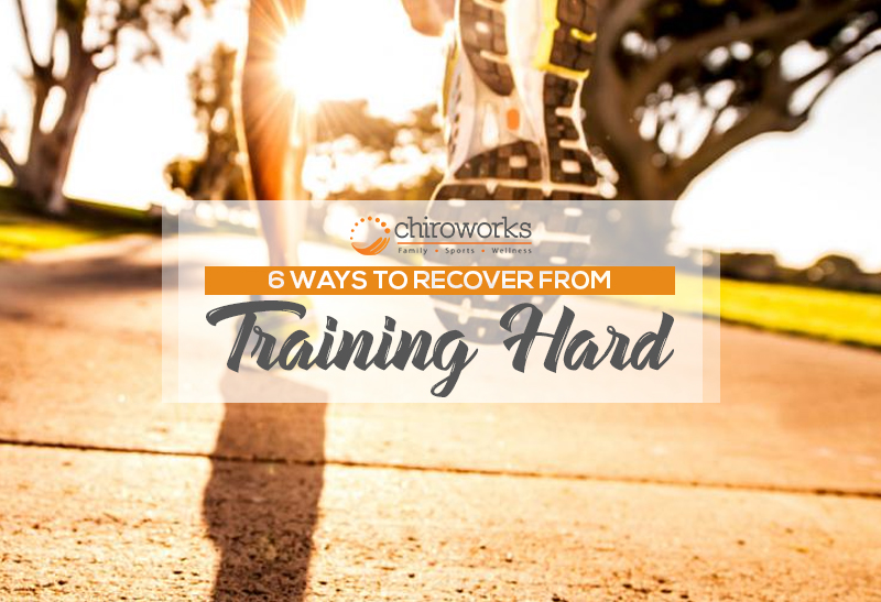 6 Ways To Recover From Training Hard.jpg