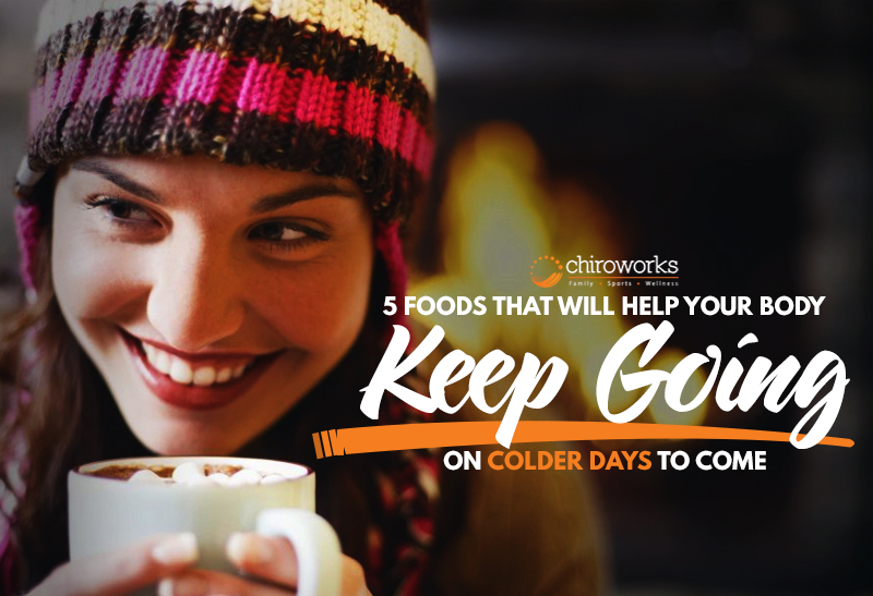 5 Foods That Will Help Your Body Keep Going On Colder Days To Come.jpg