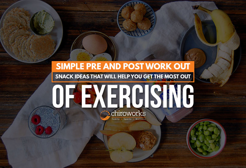 Simple Pre And Post Work Out Snack Ideas That Will Help You Get The Most Out Of Exercising.jpg