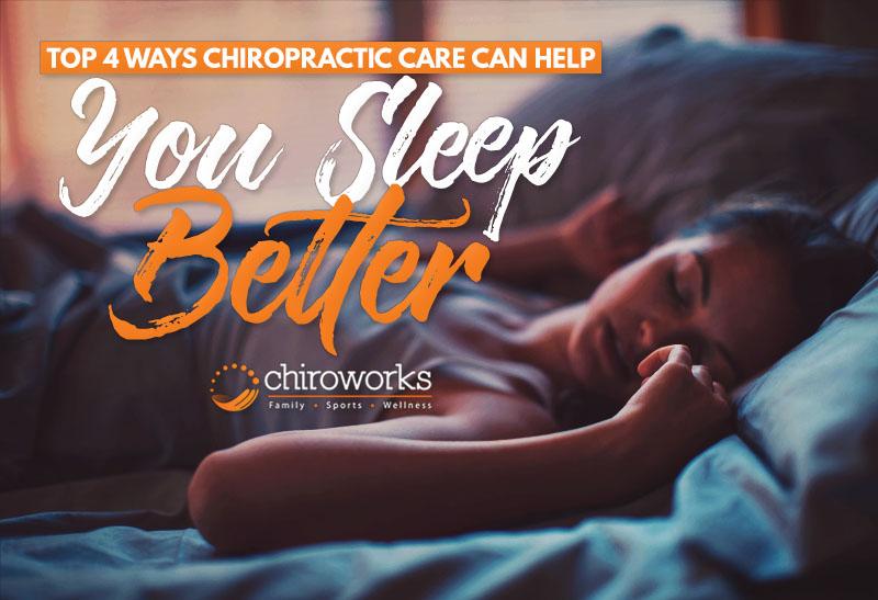 Top 4 Ways Chiropractic Care Can Help You Sleep Better.jpg
