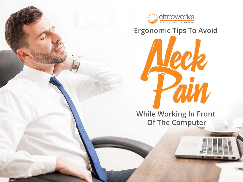 Ergonomic Tips To Avoid Neck Pain While Working In Front Of The Computer.jpg