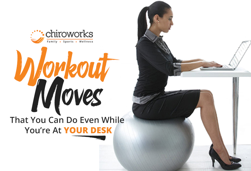 Workout Moves That You Can Do Even While You're At Your Desk.jpg