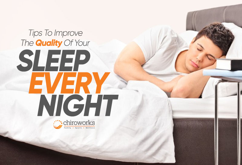 Tips To Improve The Quality Of Your Sleep Every Night.jpg