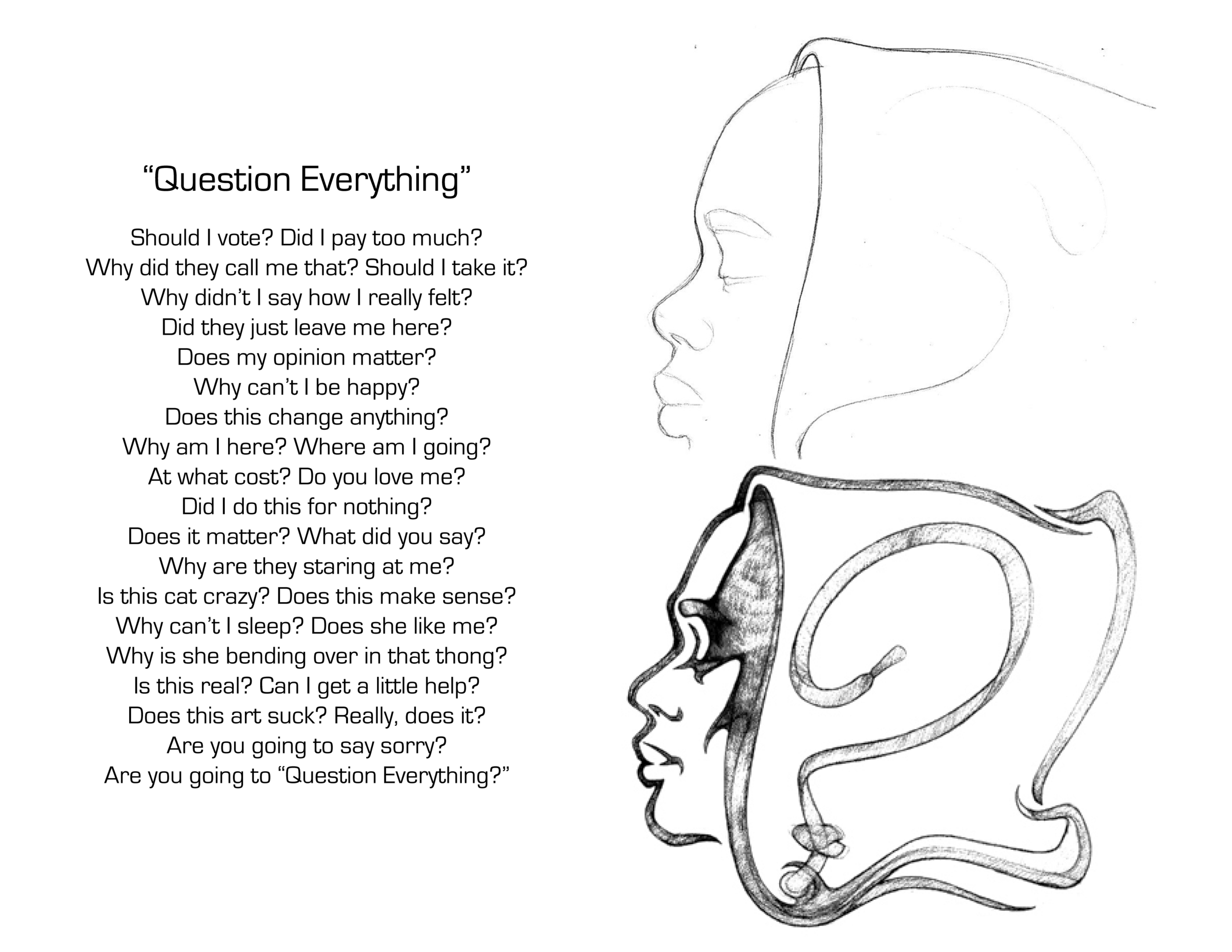 Question Everything Sketches