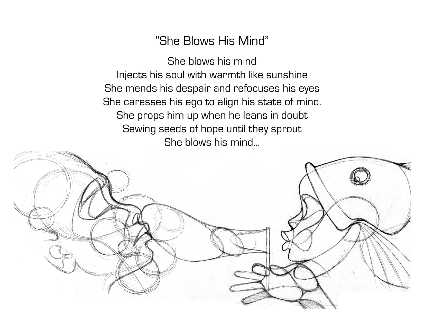 She Blows His Mind
