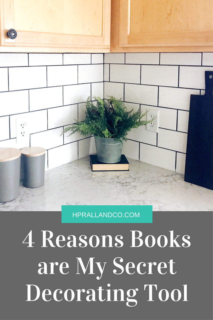 4 Reasons Books Are My Secret Decorating Tool by H.Prall & Co. | hprallandco.com