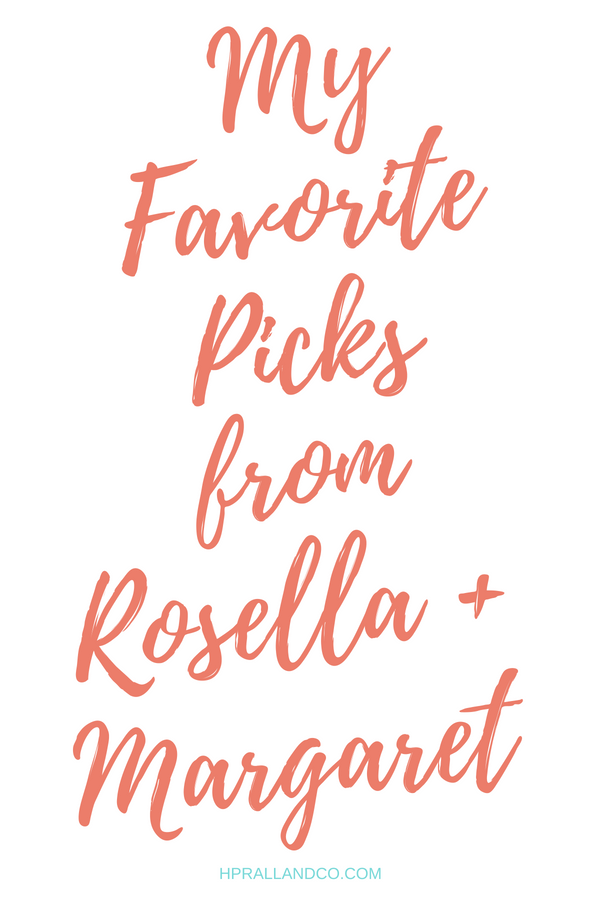 My Favorite Picks from Rosella + Margaret at H.Prall & Co. | hprallandco.com