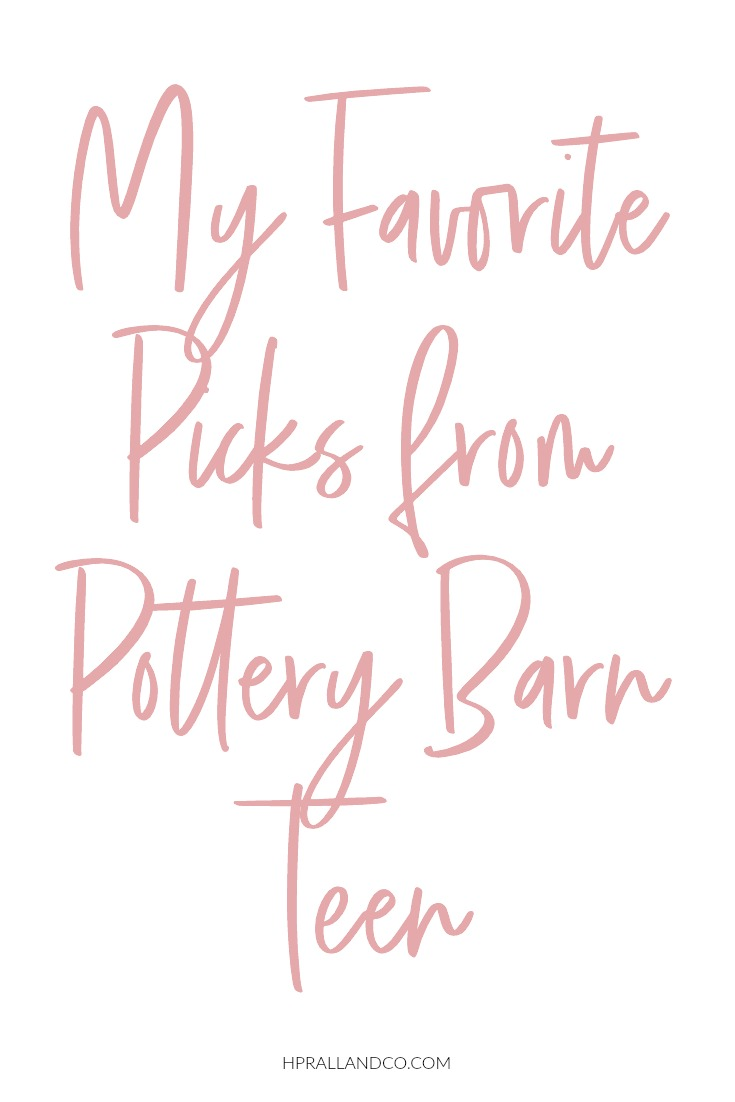 I'm sharing my current favorites from Pottery Barn Teen over at hprallandco.com!