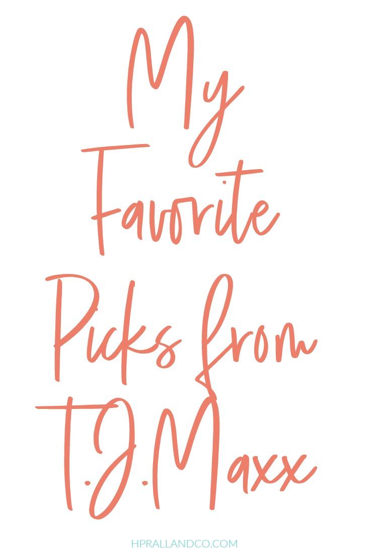 My Favorite Picks from TJ Maxx