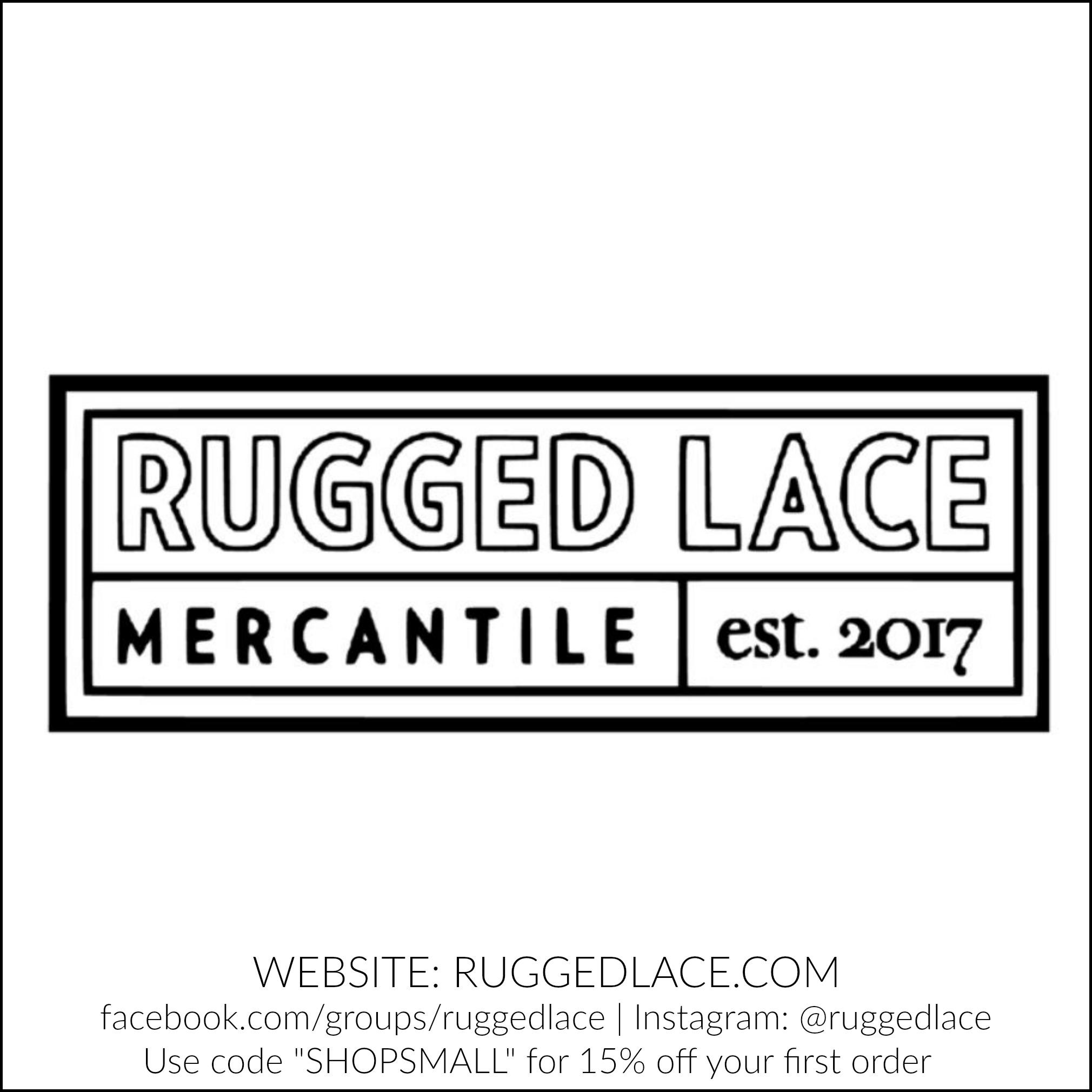 Rugged Lace Mercantile | RuggedLace.com