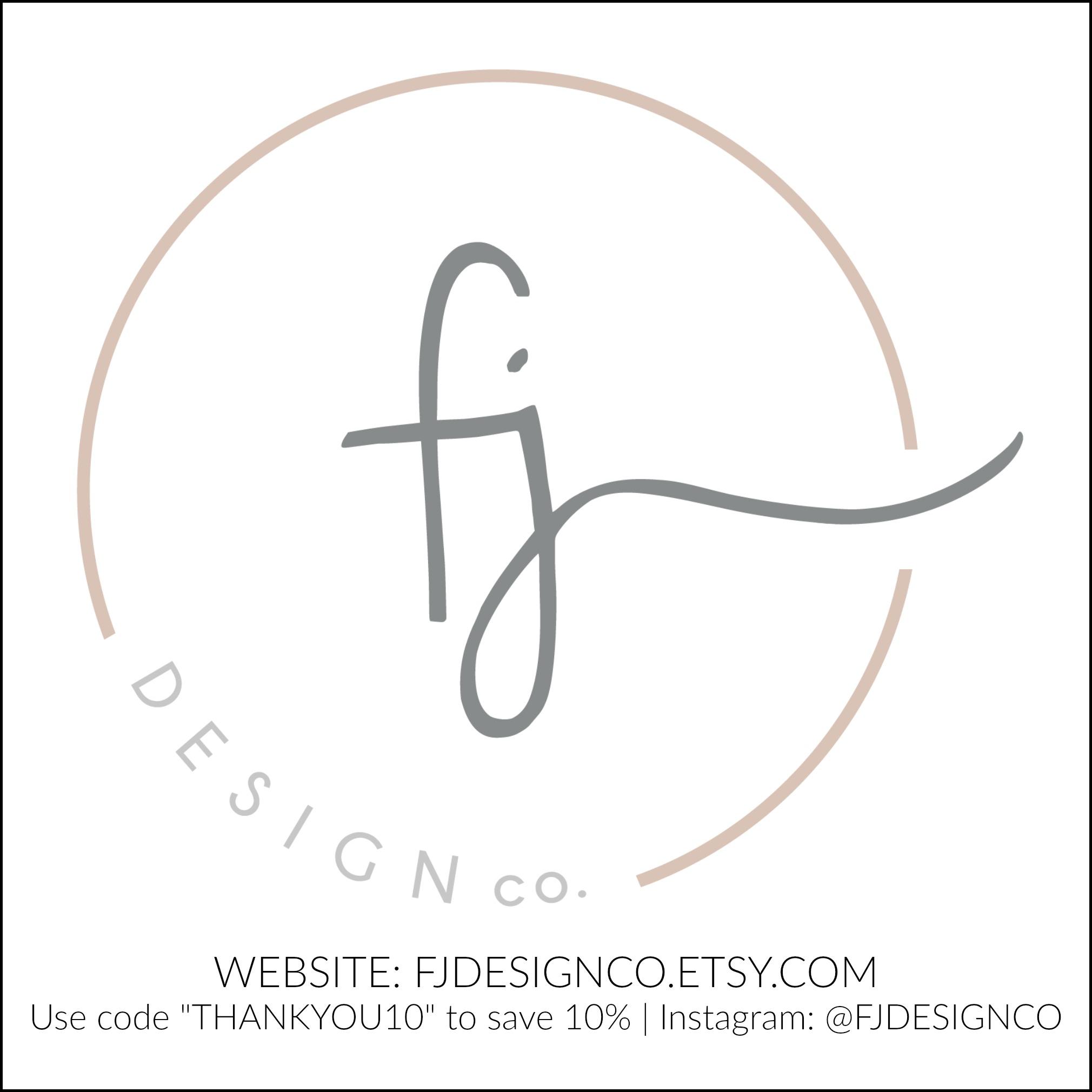 FJ Design Co. | FJDESIGNCO.ETSY.COM