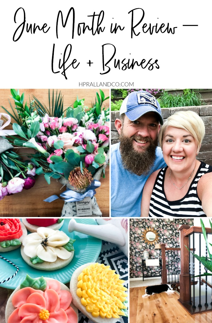 June Month in Review – Life + Business from H.Prall & Co. | hprallandco.com