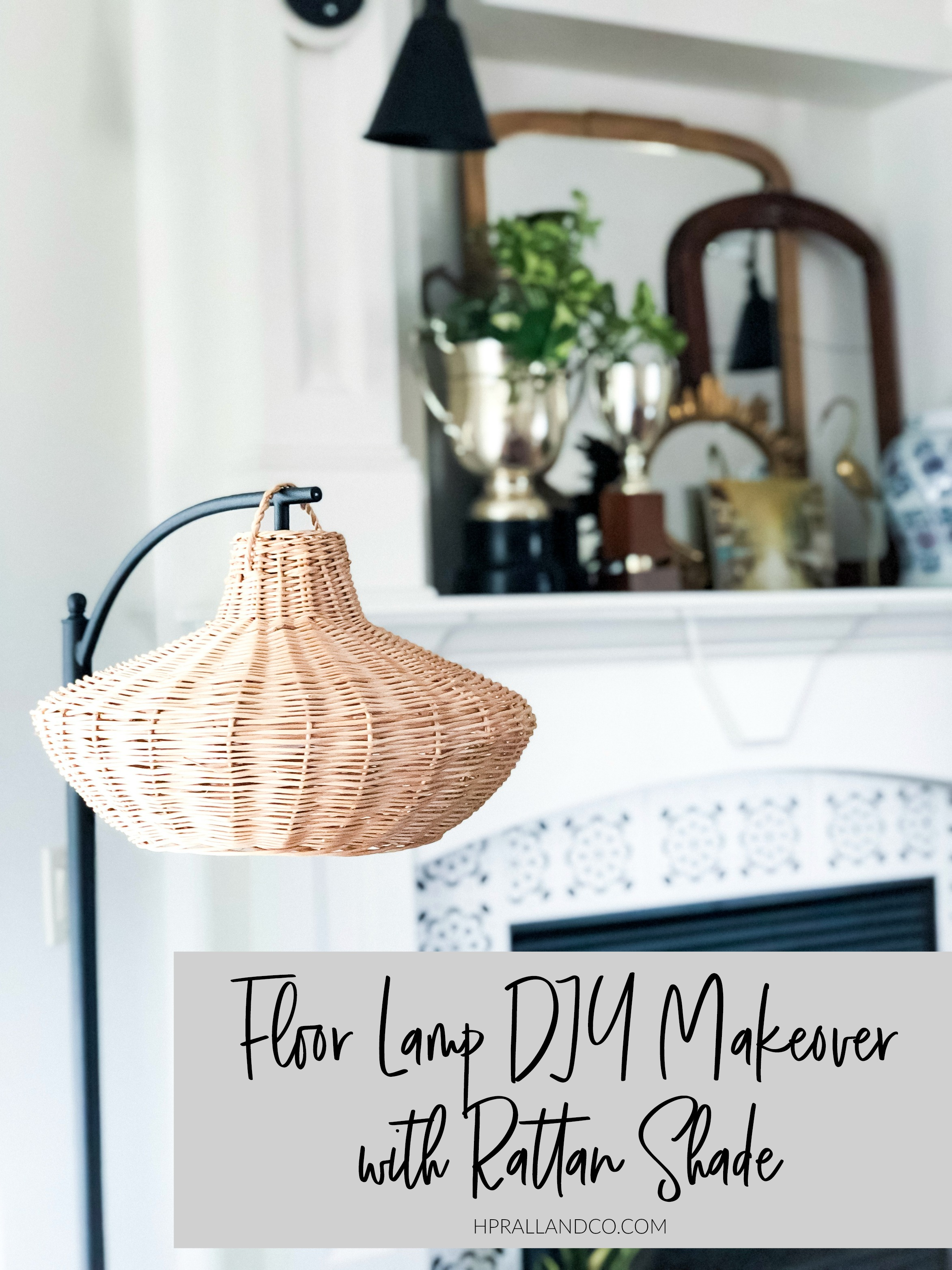 Floor Lamp DIY Makeover with Rattan Shade from hprallandco.com! | H.Prall and Co. Interior Decorating