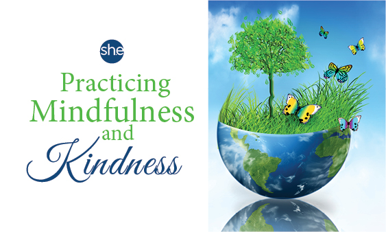 Practicing Mindfulness and Kindness