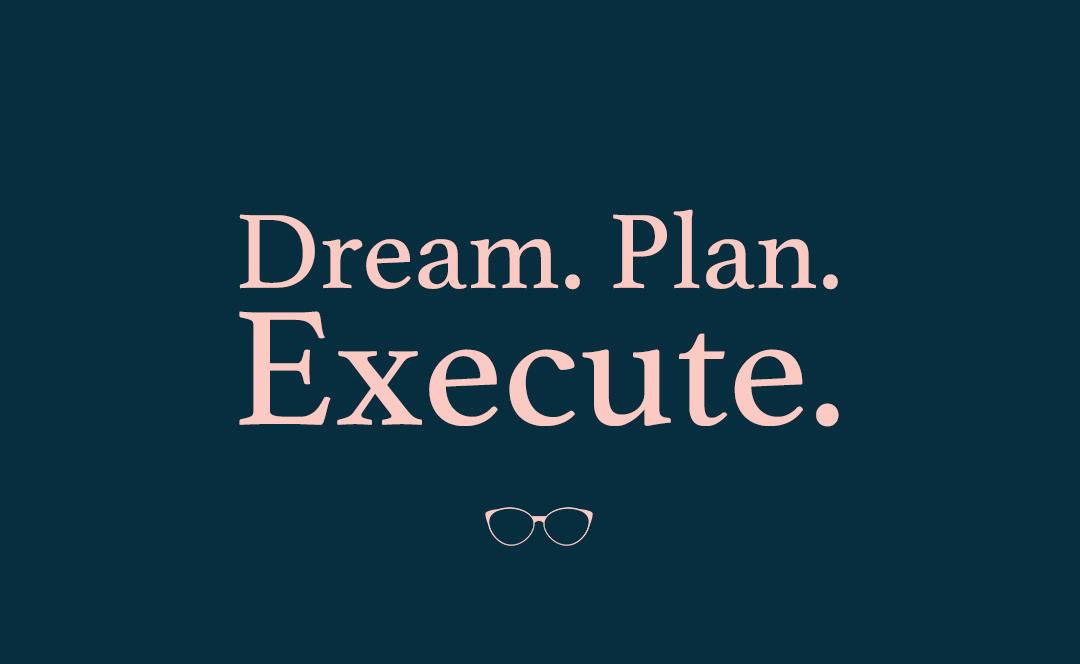 dream.plan.execute.jpg