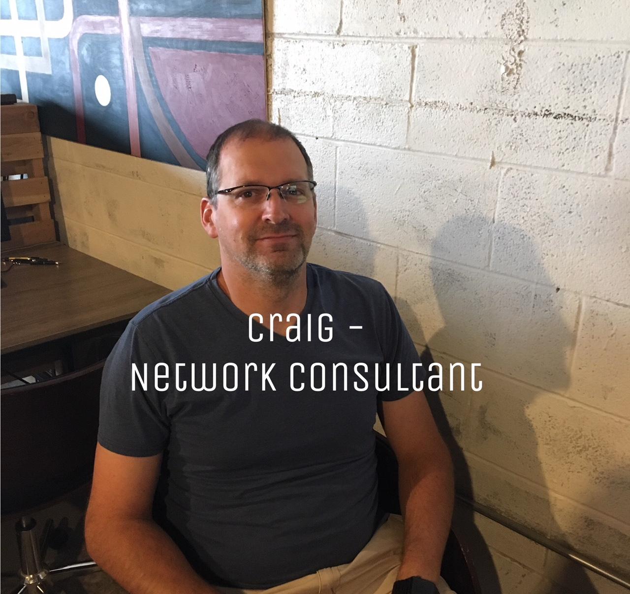 Craig_network consultant.jpeg