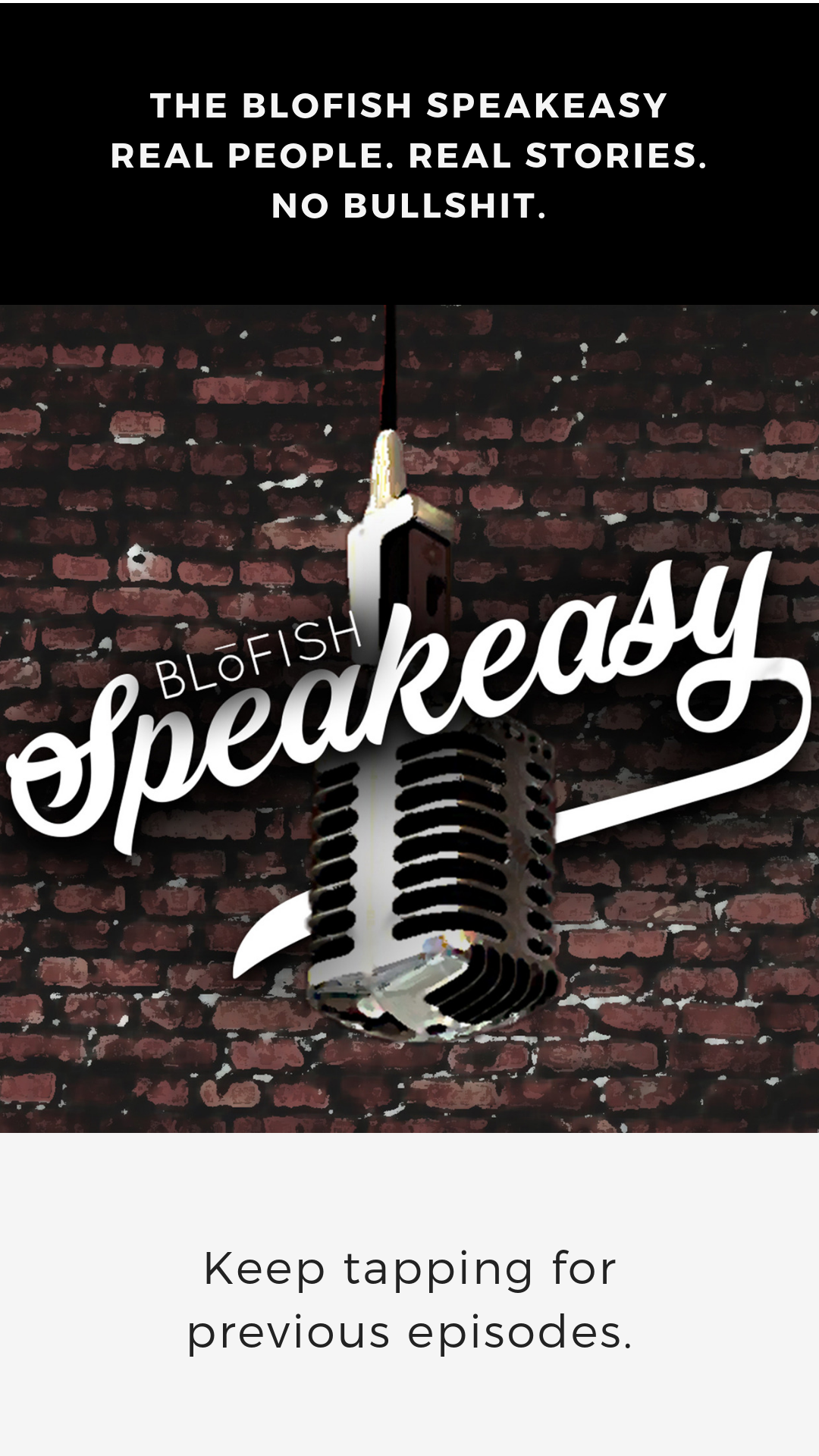 An Instagram story post created for BLoFISH Clothing highlighting their podcast, the BLoFISH Speakeasy.