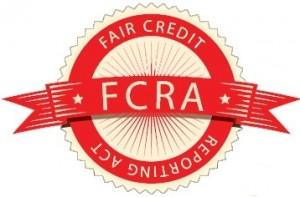 - Fair Credit Reporting Act (FCRA) Violations