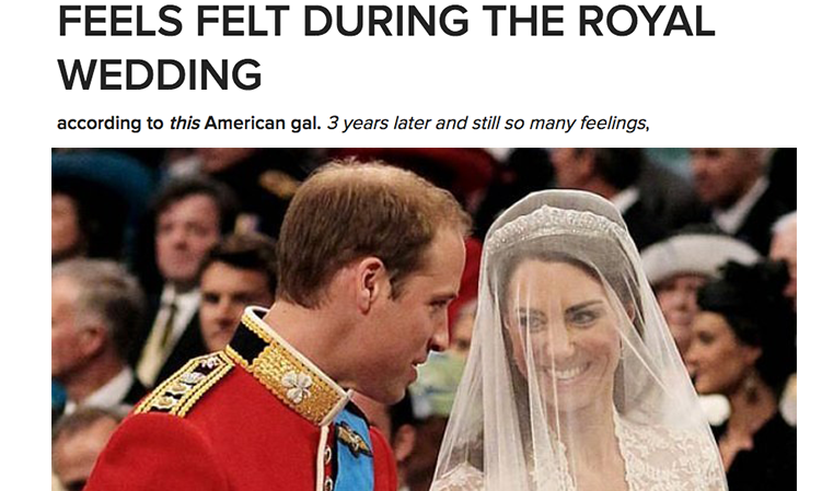 My Buzzfeed Debut - In honor of the three year anniversary of William and Kate's 2011 wedding, I wrote this post for Buzzfeed.