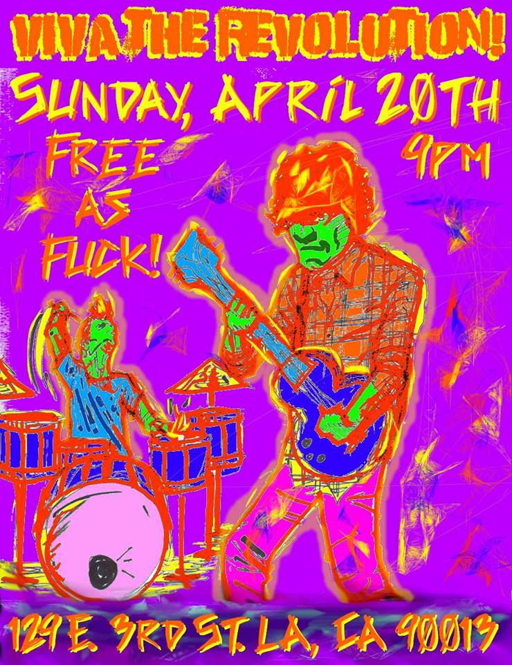 It's Easter and we don't give a fuck! All you pot-smoking gang-bangers, get ready to lose your minds on some real shit! We're gonna burn Downtown to the ground! As always, free as fuck!  Line up!  Rick Shapiro !  Christian Duguay !  Matt Ingebretson !  The Martin Duprass !  Scott Blacks !  Mr. Goodnight !  Julia Prescott !  Rob Weissman !  Marty Wurst ! And your left coast host who's the most... Tony Bartolone !  With noise by Anorexic Jesus! Featuring...  Mark Martinez !  Daniel Venzor ! & Francisco Quicano!  VIVA THE REVOLUTION!