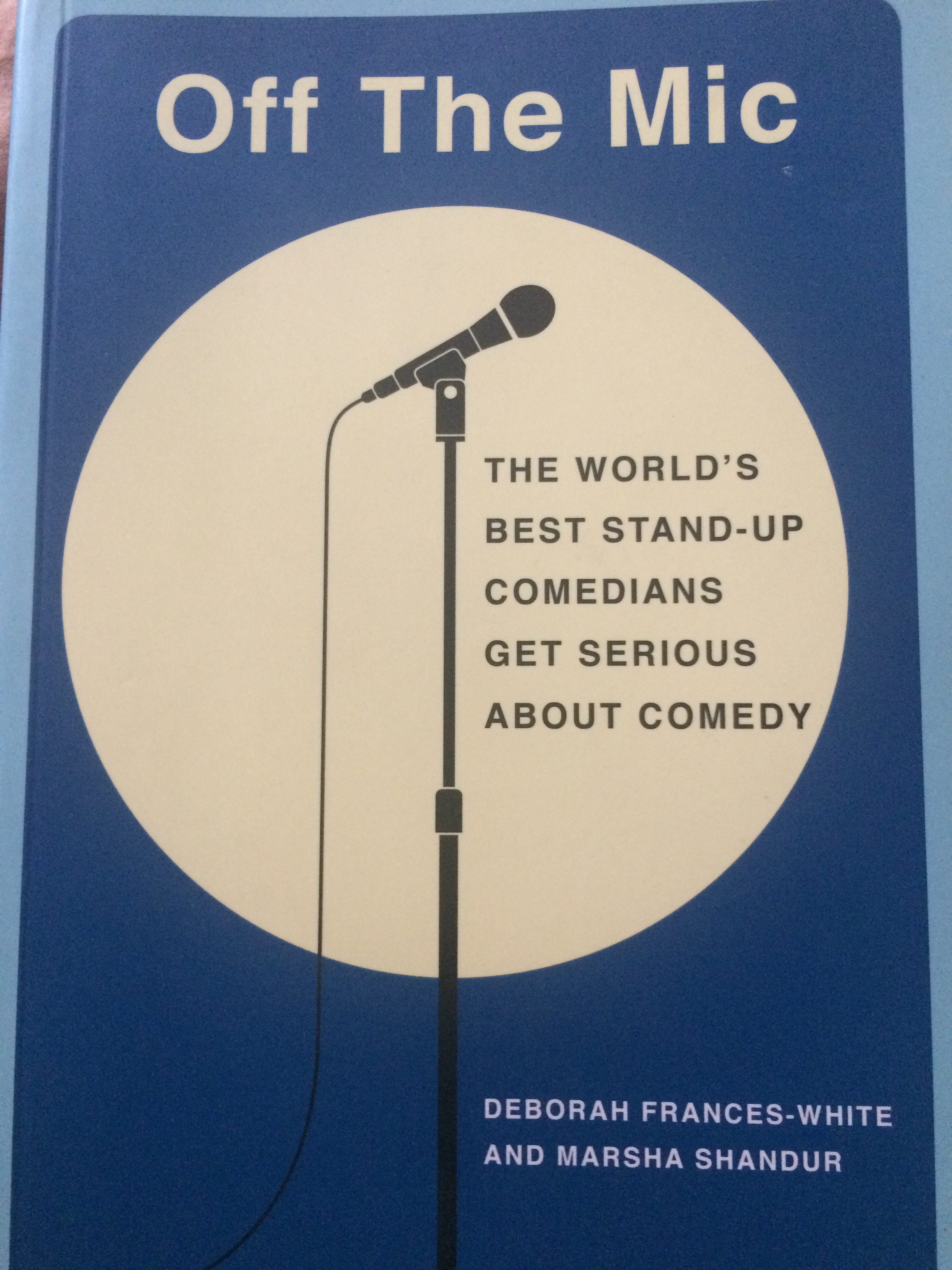 I like any book that goes into the mechanics of joke-writing with quotes from respectable comics. This is a good one.