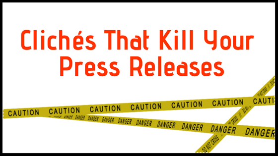 Clichés That Kill Your Press Releases_Graphic.png