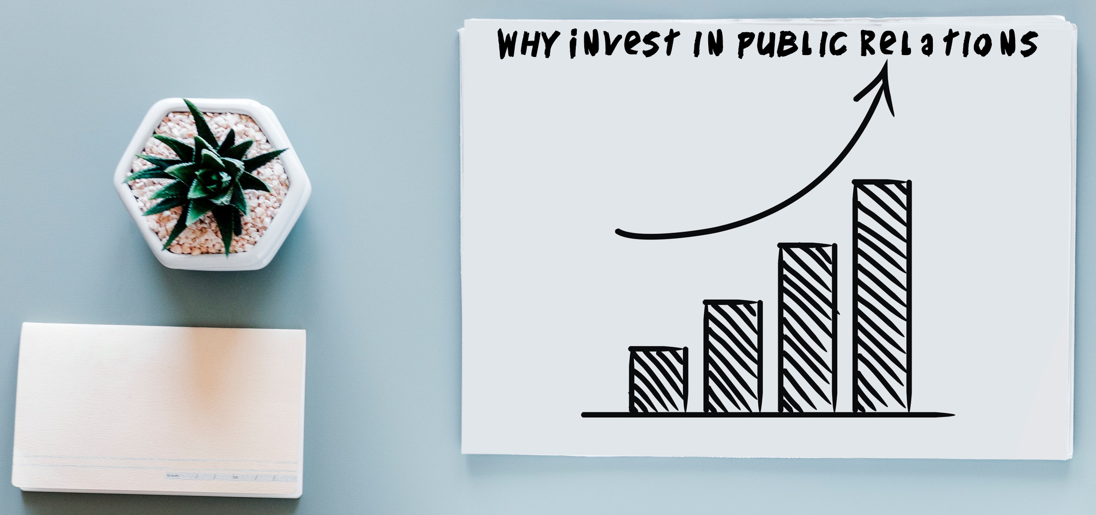 Why Invest in Public Relations.png