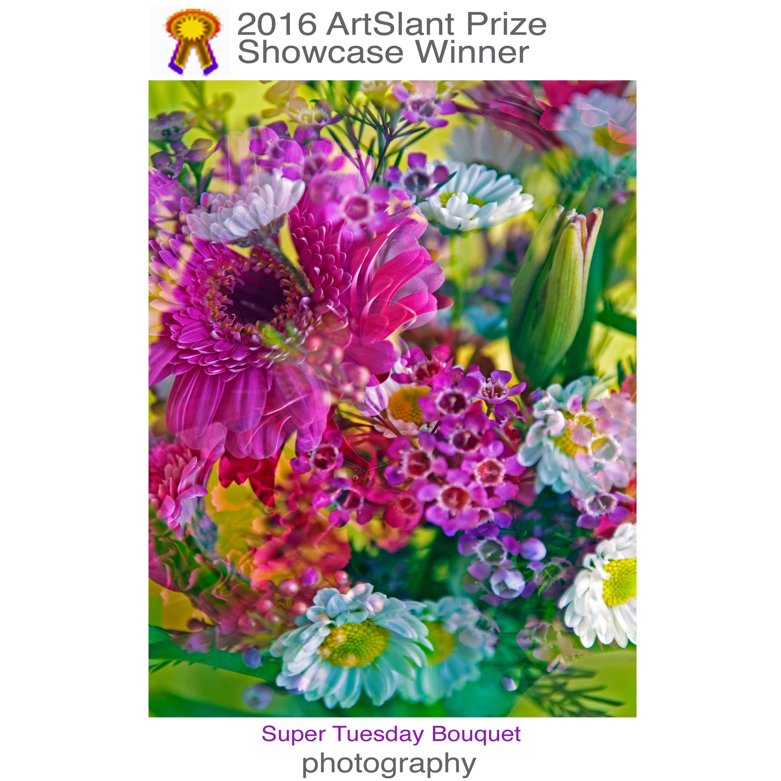 The original image SUPER TUESDAY BOUQUET won an ArtSlant Award
