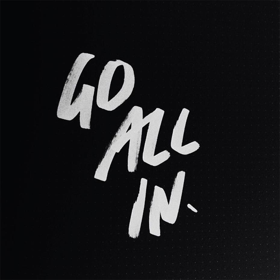 Go All In | Akin Design Studio