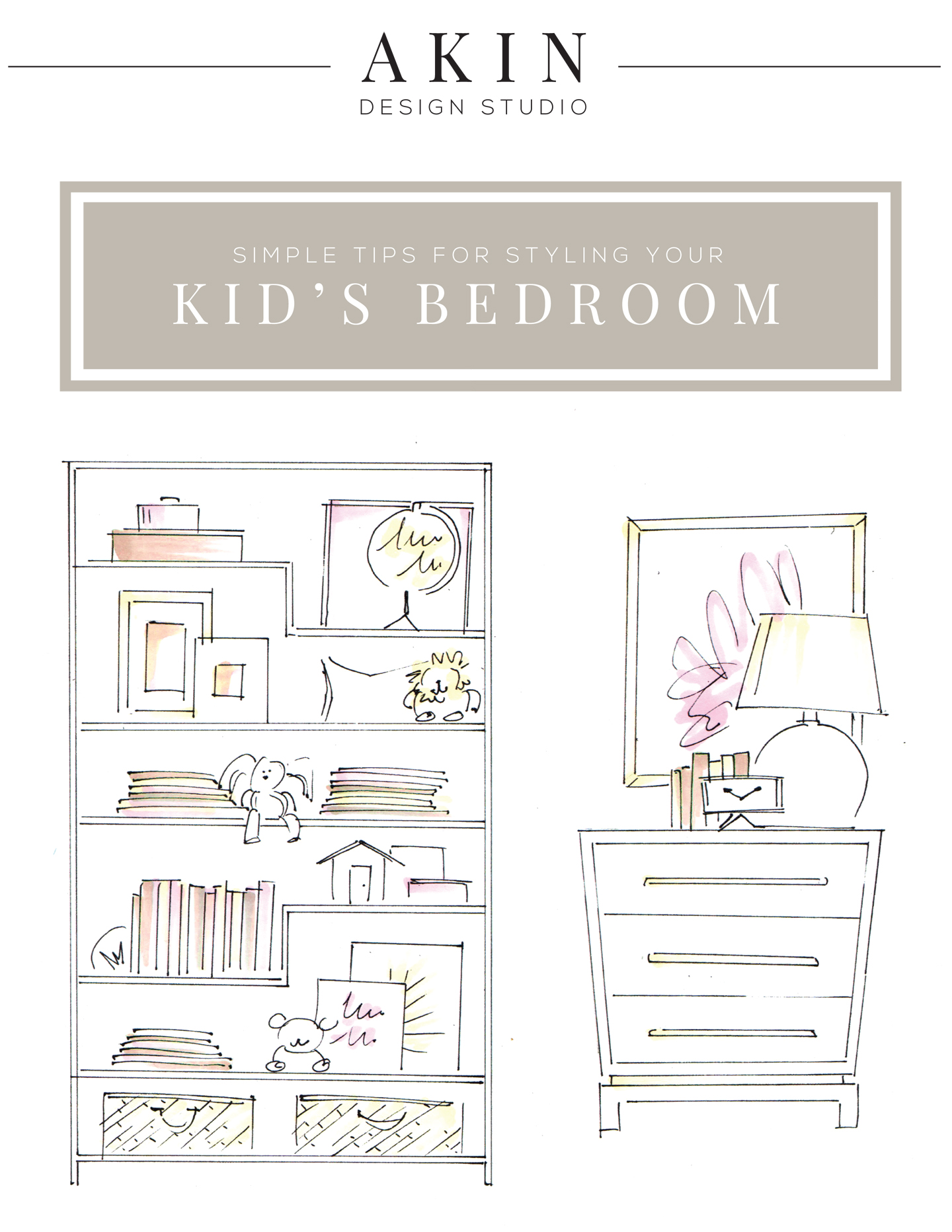 How to Style a Kid's Bedroom | Akin Design Studio
