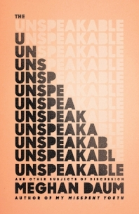 Book Unspeakable by Daum