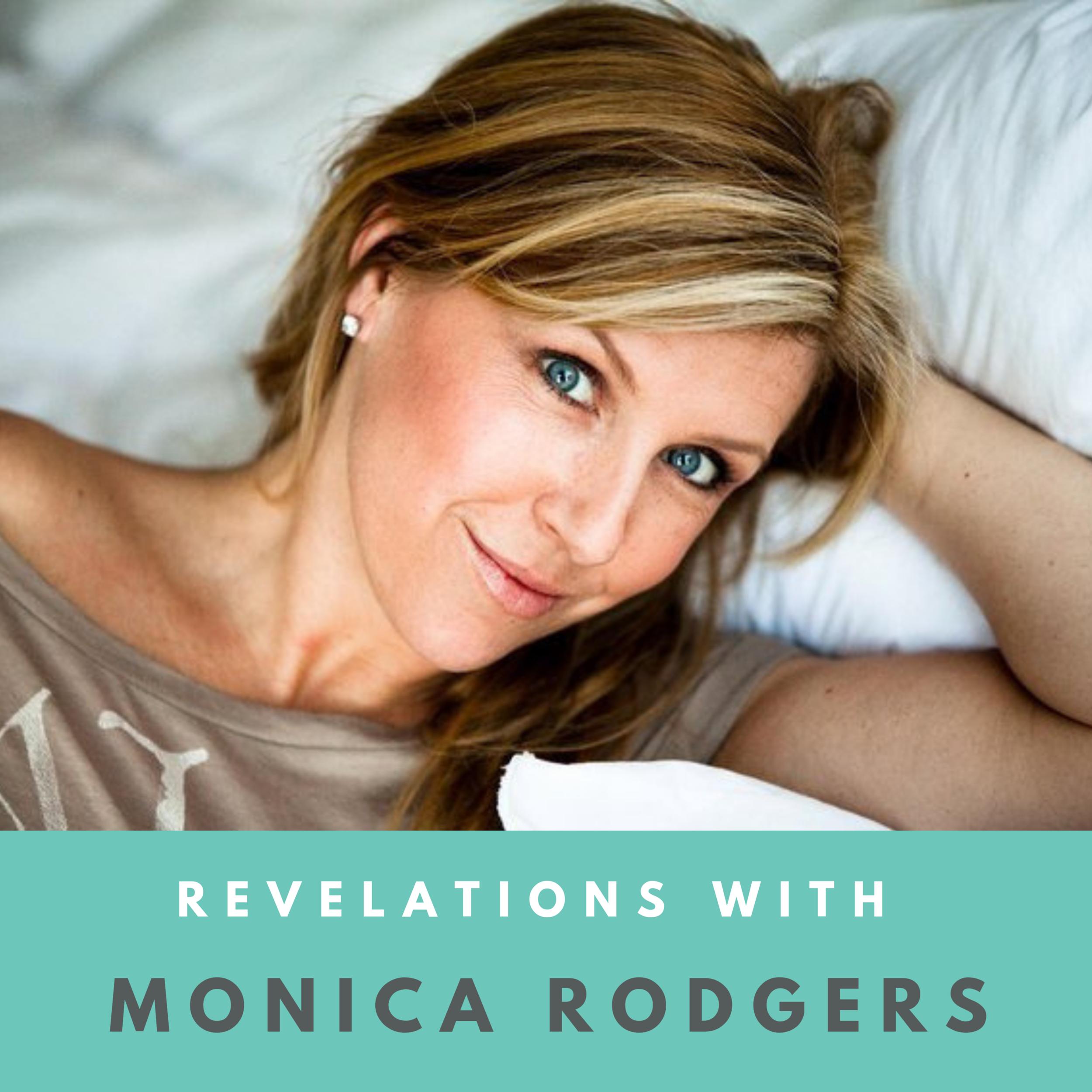 revelations with monica