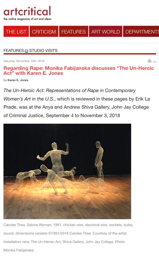 "Art Critical:  Regarding Rape: Monika Fabijanska discusses ""The Un-Heroic Act"" with Karen E. Jones , November 10, 2018"