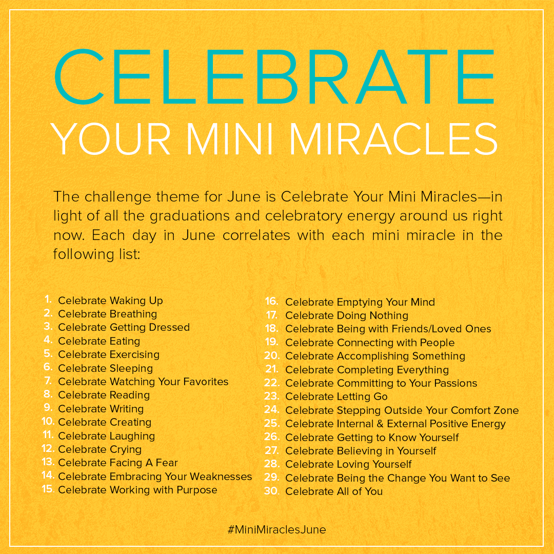 Celebrate Your Mini Miracles